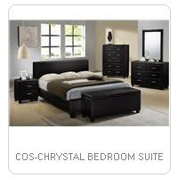 COS-CHRYSTAL BEDROOM SUITE